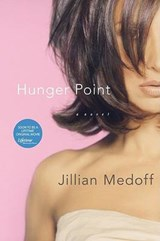 Hunger Point | Jillian Medoff |