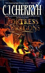 Fortress of Dragons | C. J. Cherryh |