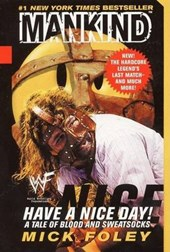 Have a Nice Day! | Mick Foley |