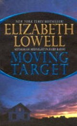Moving Target | Elizabeth Lowell |