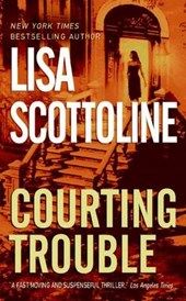 Courting Trouble | Lisa Scottoline |