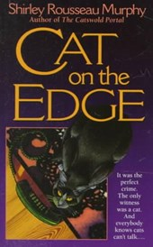 Cat on the Edge | Shirley Rousseau Murphy |