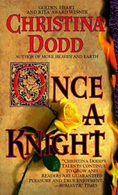Once a Knight | Christina Dodd |