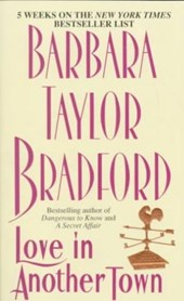 Love in Another Town | Barbara Taylor Bradford |