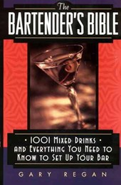 The Bartender's Bible | Gary Regan |