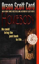 Homebody | Orson Scott Card |