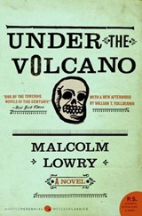 Under the Volcano | Malcolm Lowry |