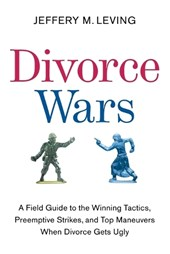 Divorce Wars | Jeffery M. Leving |