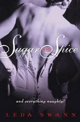 Sugar and Spice | Leda Swann |
