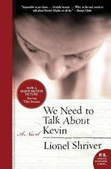 We Need to Talk about Kevin | Lionel Shriver |
