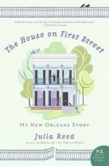 The House on First Street | Julia Reed |
