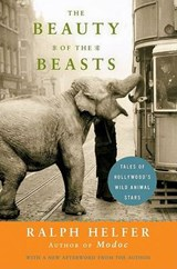 The Beauty of the Beasts | Ralph Helfer |