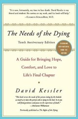 The Needs of the Dying | David Kessler |