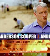 Dispatches from the Edge | Anderson Cooper |