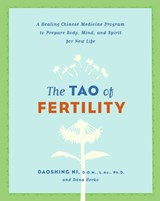 The Tao of Fertility | Daoshing Ni |