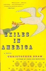 Exiles in America | Christopher Bram |