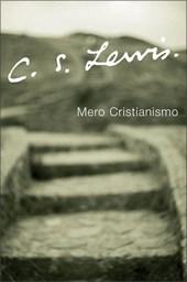 Mero Cristianismo / Mere Christianity