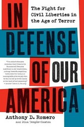 In Defense of Our America | Anthony D. Romero |