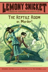 A series of unfortunate events Series of unfortunate events (2): the reptile room | Lemony Snicket |