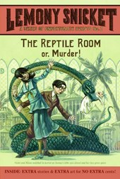 A series of unfortunate events Series of unfortunate events (2): the reptile room