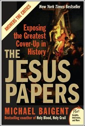 The Jesus Papers | Michael Baigent |