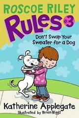 Roscoe Riley Rules #3 | Katherine Applegate |