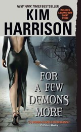 For a Few Demons More | Kim Harrison |