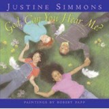 God, Can You Hear Me? | Justine Simmons |