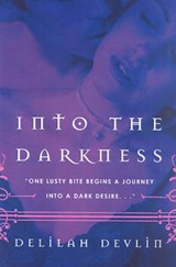 Into the Darkness | Delilah Devlin |