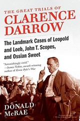 The Great Trials of Clarence Darrow | Donald McRae |