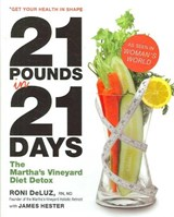 21 Pounds in 21 Days | Deluz, Roni ; Hester, James ; Beard, Hilary |