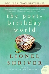 The Post-Birthday World | Lionel Shriver |