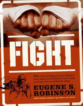 Fight | Eugene S. Robinson |