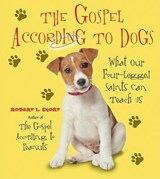 The Gospel According to Dogs | Robert L. Short |