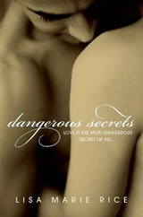 Dangerous Secrets | Lisa Marie Rice |