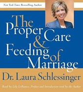 Proper Care and Feeding of Marriage CD | Laura C. Schlessinger |
