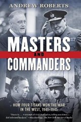 Masters and Commanders | Andrew Roberts |