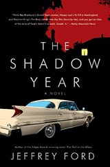 The Shadow Year | Jeffrey Ford |