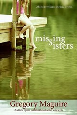 Missing Sisters | Gregory Maguire |