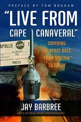 Live from Cape Canaveral | Jay Barbree |