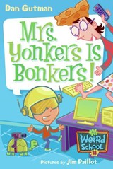 Mrs. Yonkers Is Bonkers! | Dan Gutman |