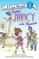 Fancy Nancy at the Museum | Jane O'connor |
