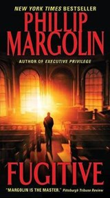 Fugitive | Phillip Margolin |