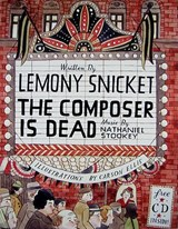 The Composer Is Dead [With CD (Audio)] | Lemony Snicket |