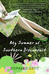 My Summer of Southern Discomfort | Stephanie Gayle |
