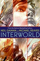 Interworld | Neil Gaiman & Michael Reaves |
