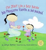 I'm Just Like My Mom; I'm Just Like My Dad/ Me Parezco Tanto a Mi Mama; Me Parez | Jorge Ramos |
