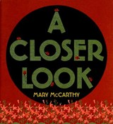 A Closer Look | Mary McCarthy |