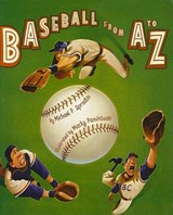 Baseball from a to Z | Michael P. Spradlin |