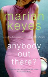 Anybody Out There? | Marian Keyes |